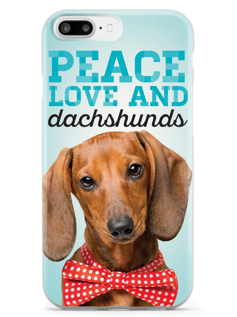 Peace Love and Dachshunds - Real Life Case