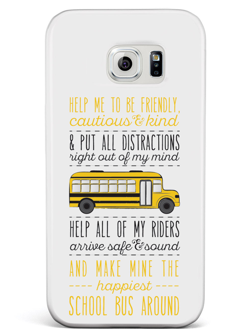 School Bus Driver's Prayer - White Case