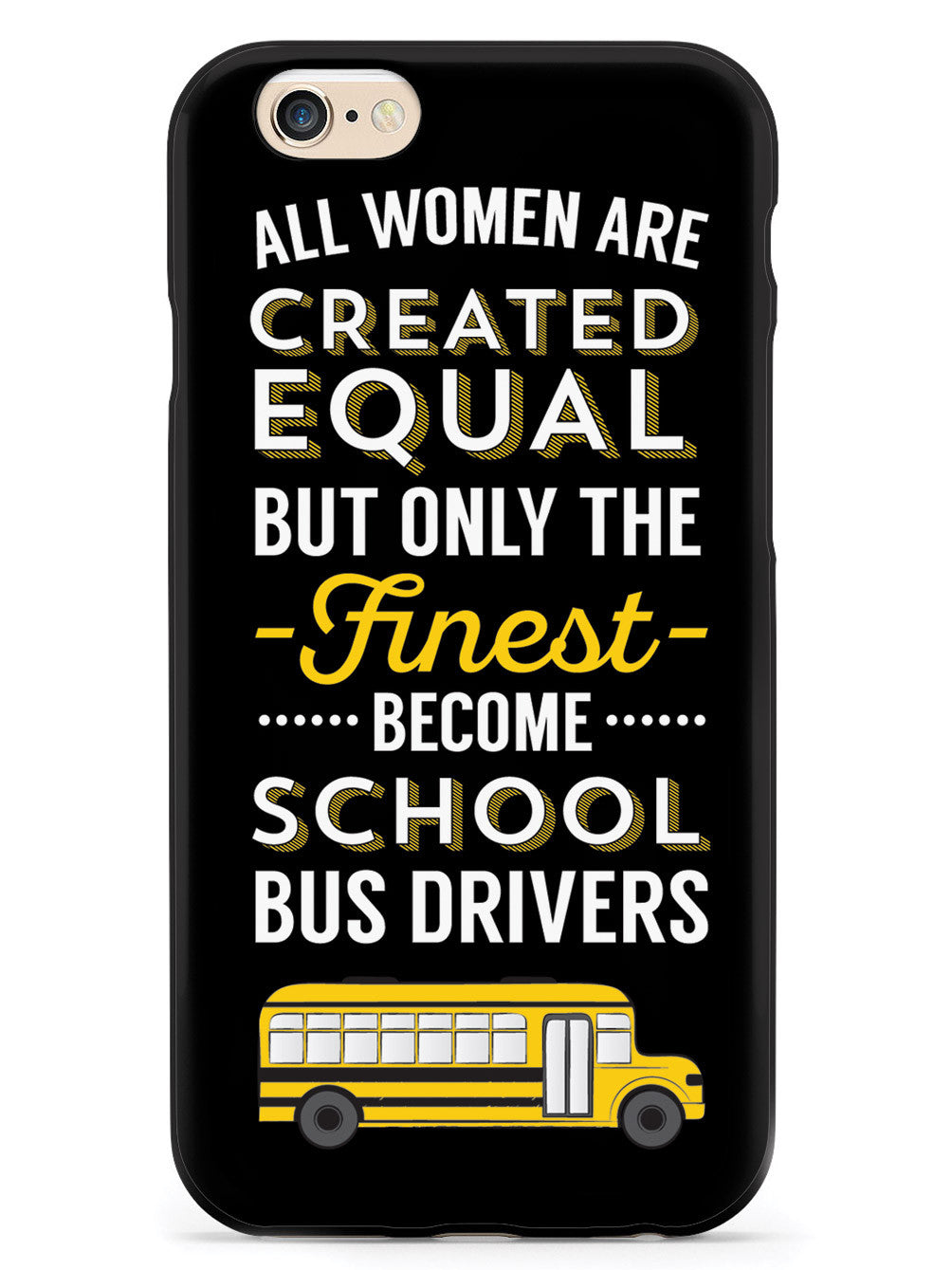 Only The Finest - School Bus Drivers Case