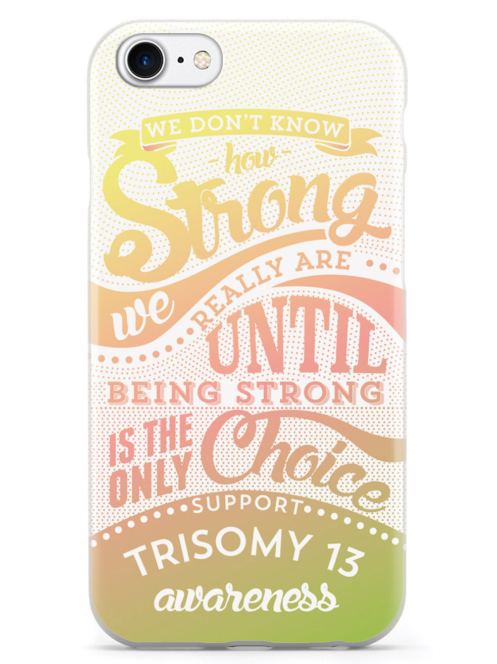 Trisomy 13 Awareness - How Strong Case