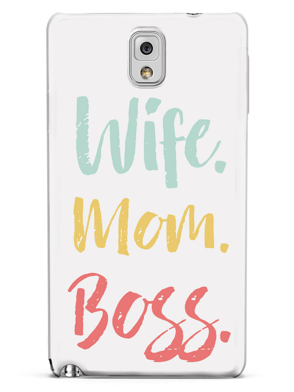Wife. Mom. Boss. Case