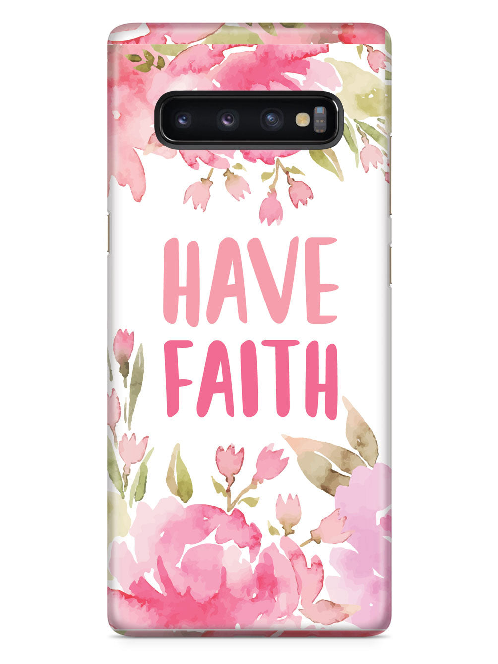 Have Faith - Pink Flowers Case