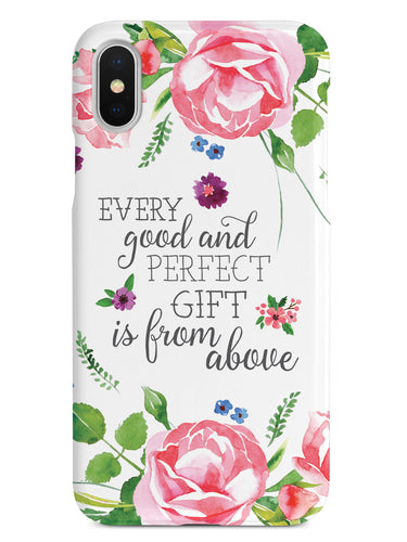 Every Good and Perfect Gift is from Above Case