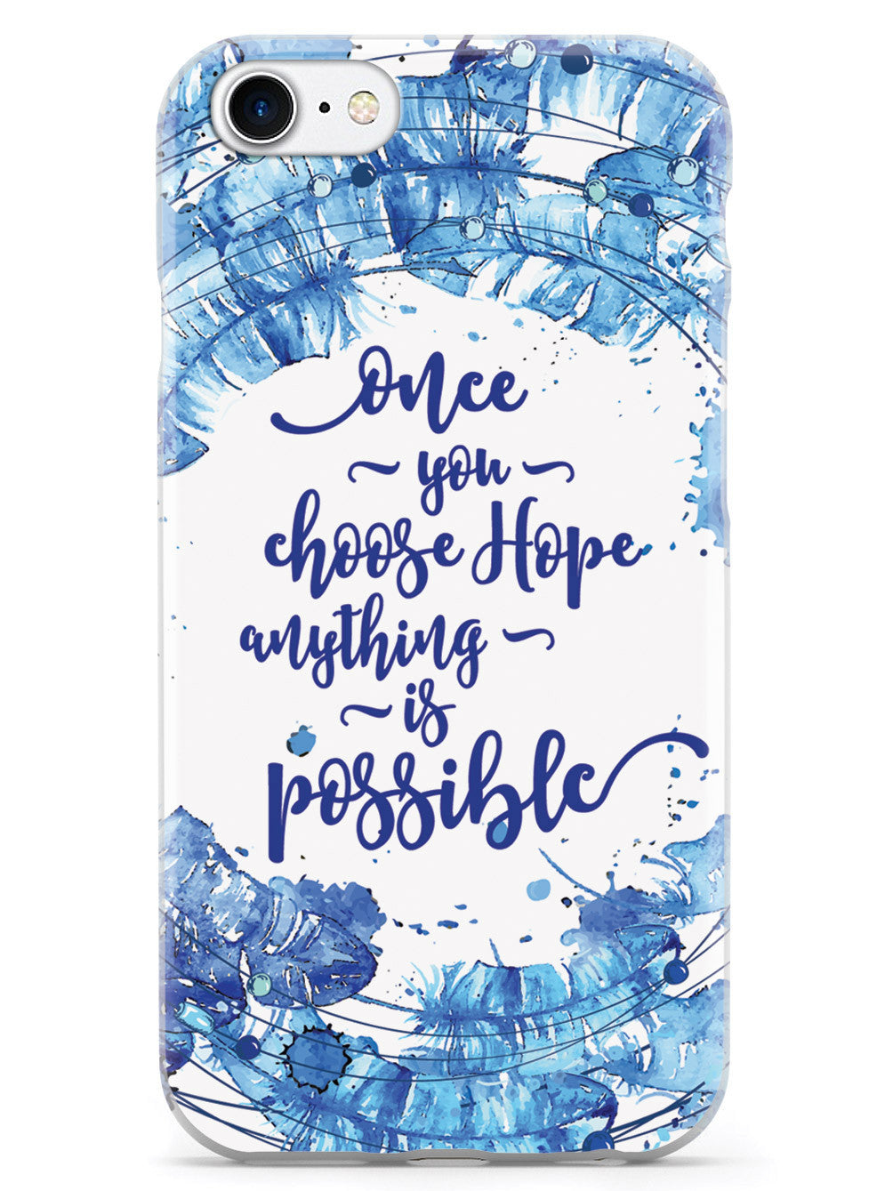 Once You Choose Hope - Christopher Reeve Quote Case