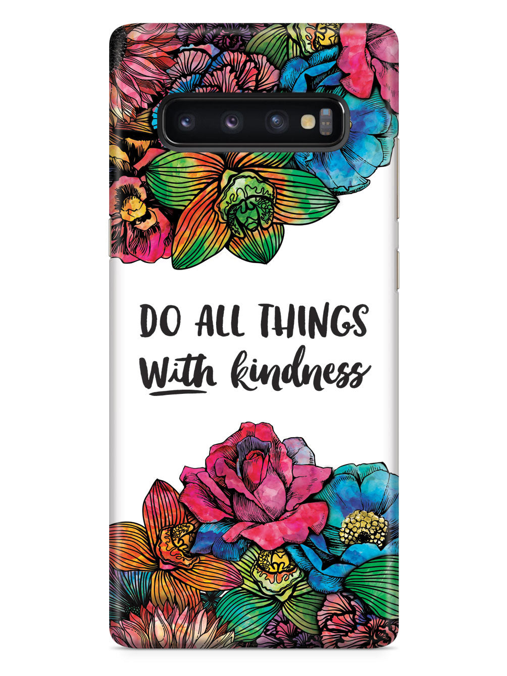 Do All Things With Kindness - Watercolor Flowers Case