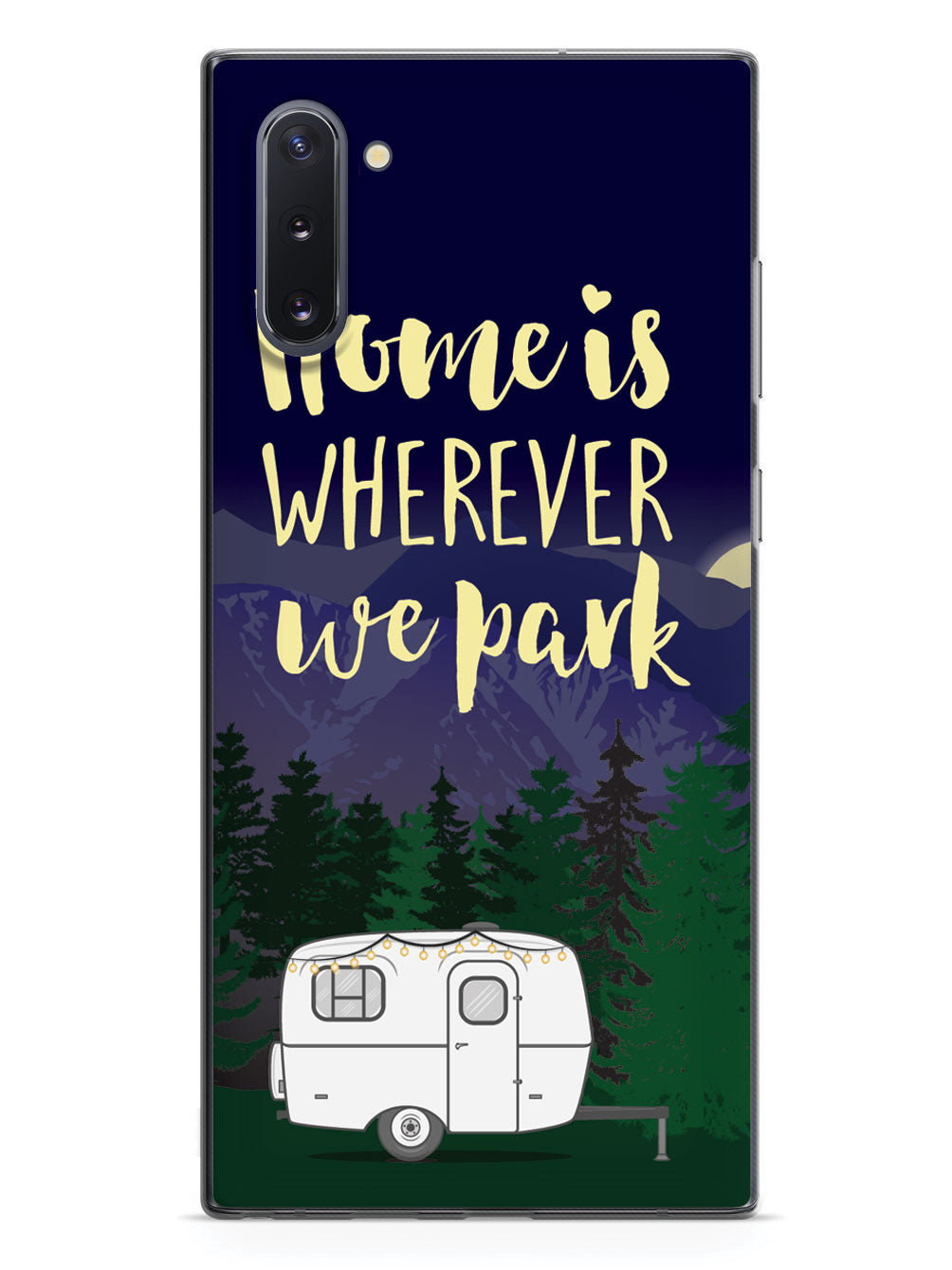 Home Is Wherever We Park Case
