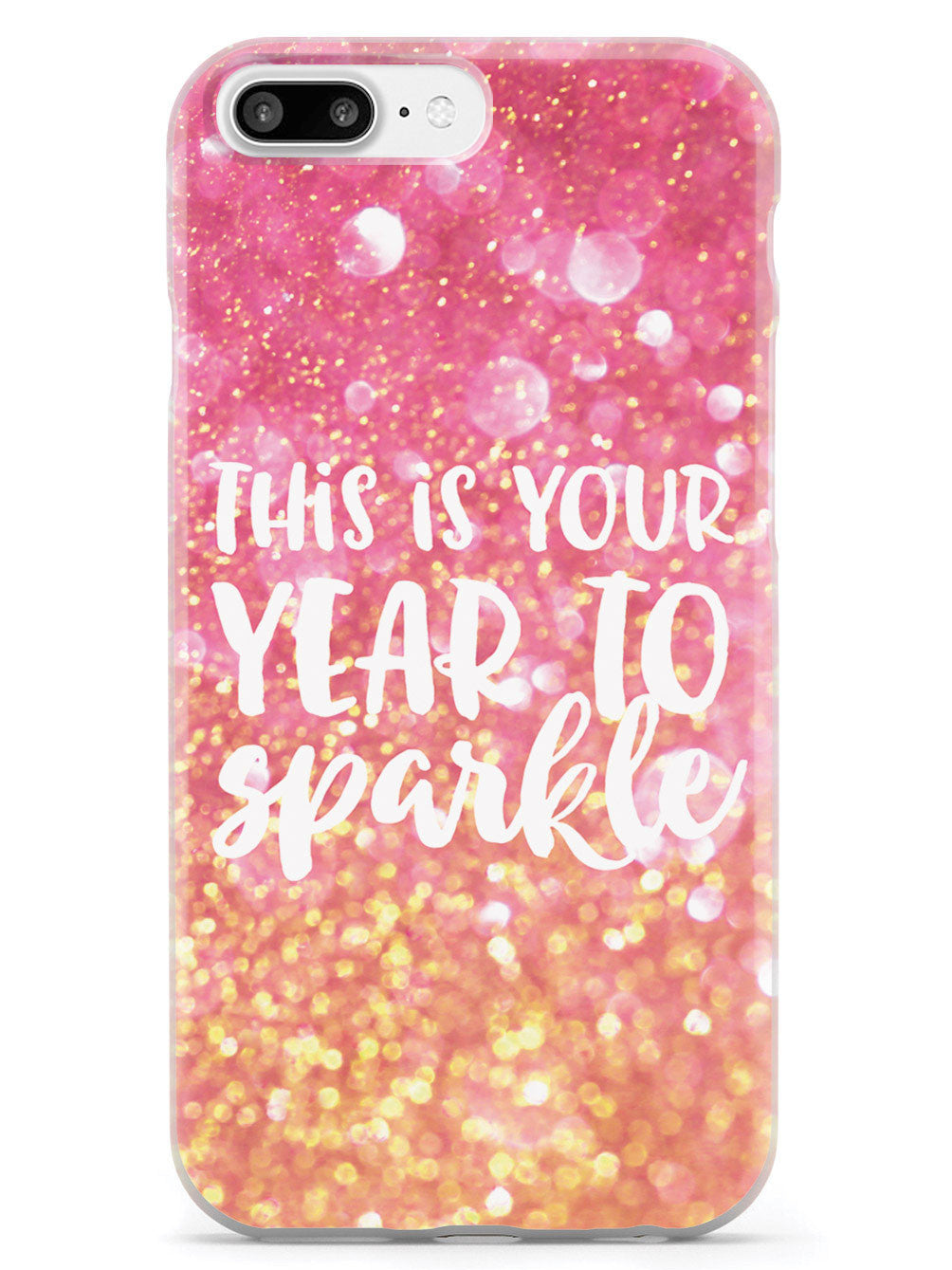 This is your Year to Sparkle - Pink and Gold Case