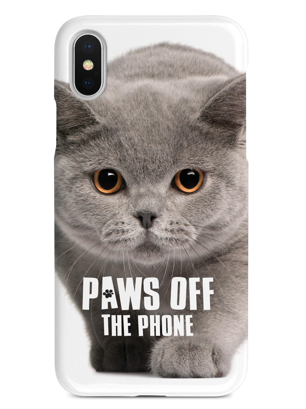 Paws Off The Phone - British Shorthair Cat Case