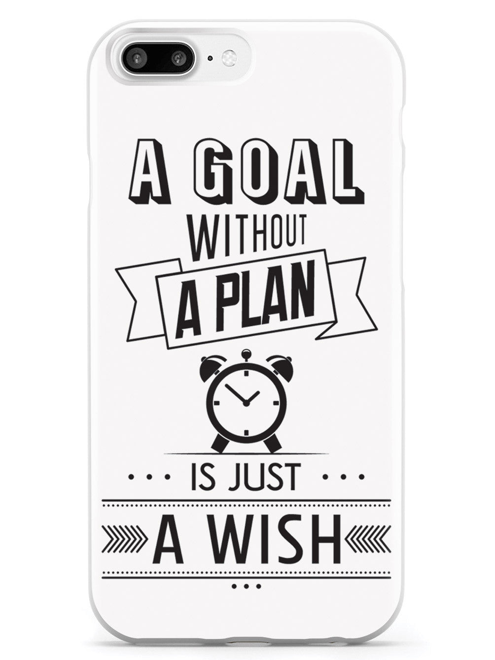 A Goal Without A Plan - White Case