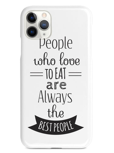 People Who Love To Eat - White Case