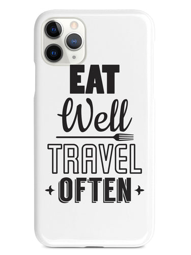Eat Well, Travel Often - White Case