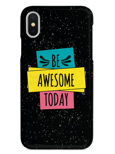Be Awesome Today - Black Case