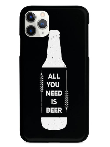 All You Need is Beer - Black Case