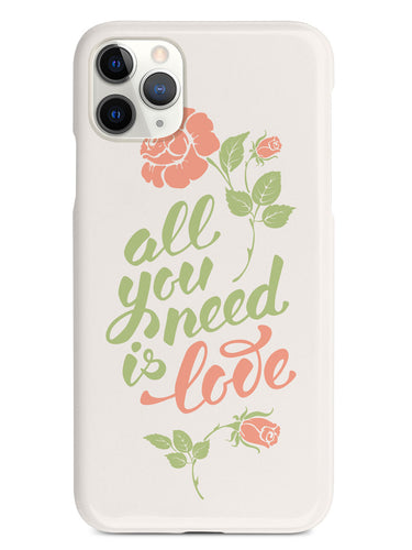 All You Need is LOVE - Flower Script - White Case