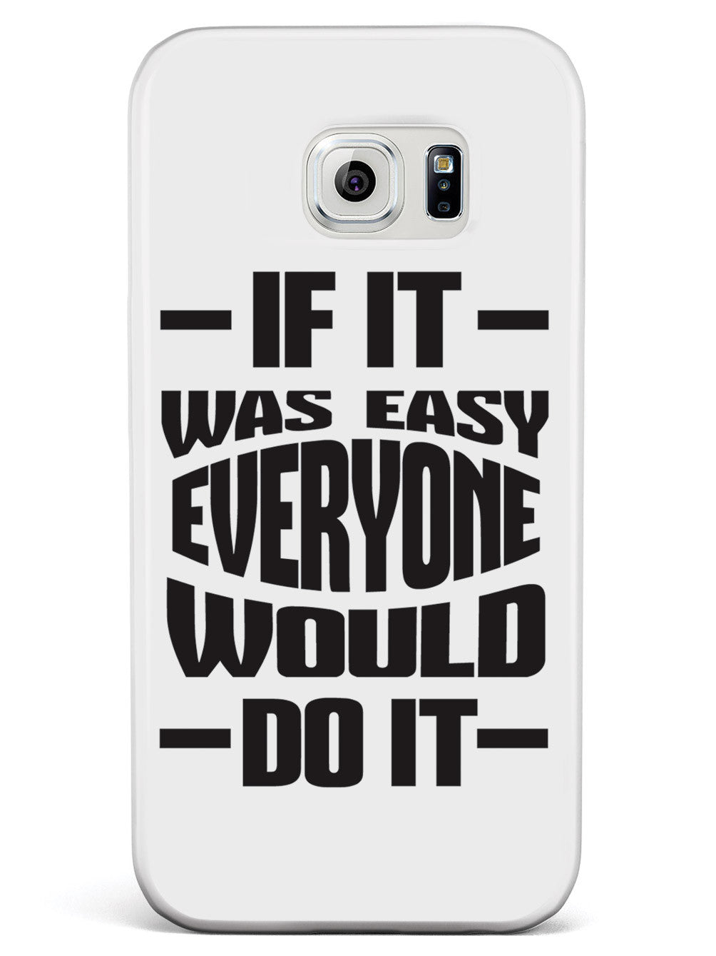 If It Was Easy, Everyone Would Do It - White Case