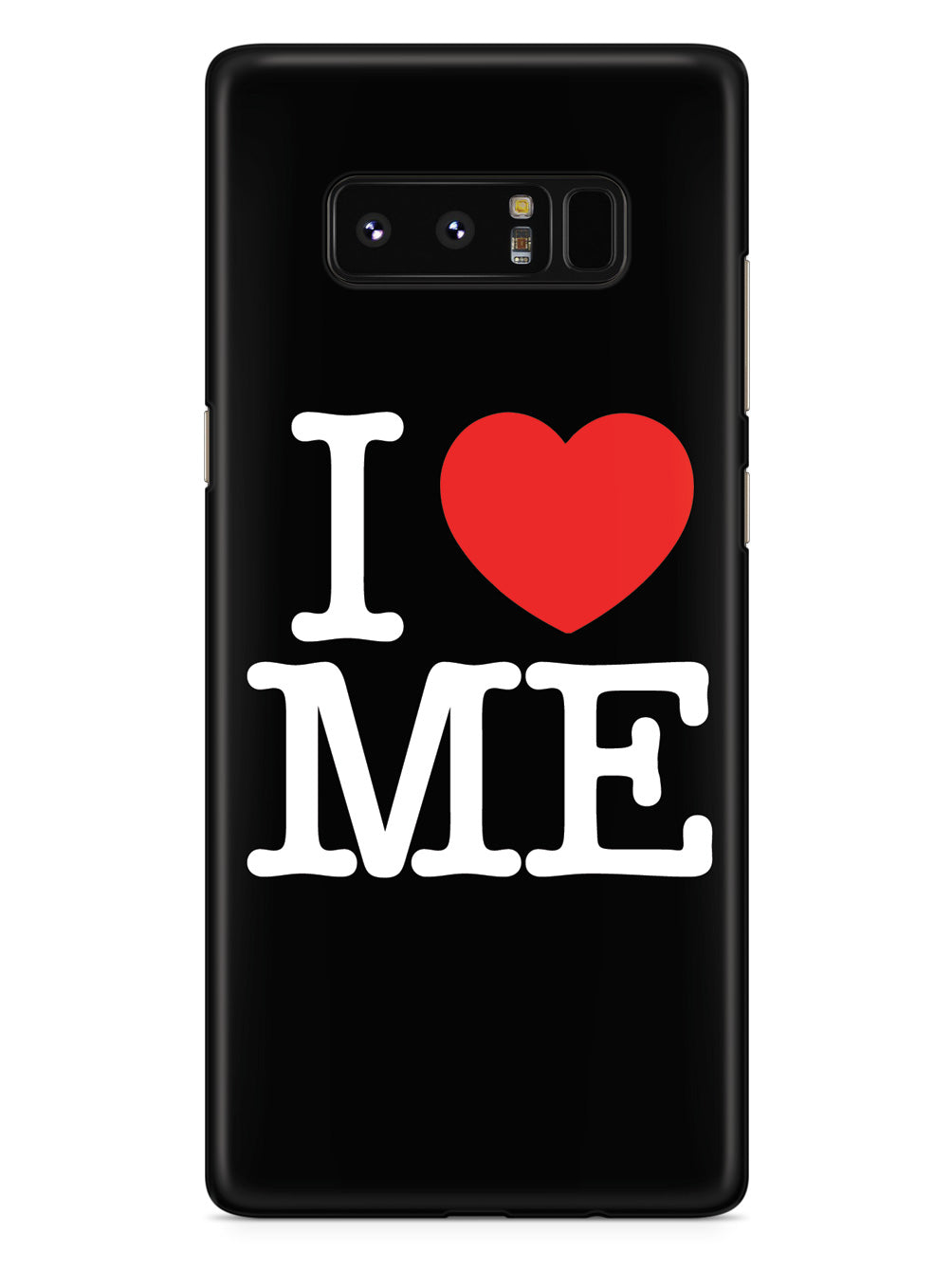 I Love Me - Black Case