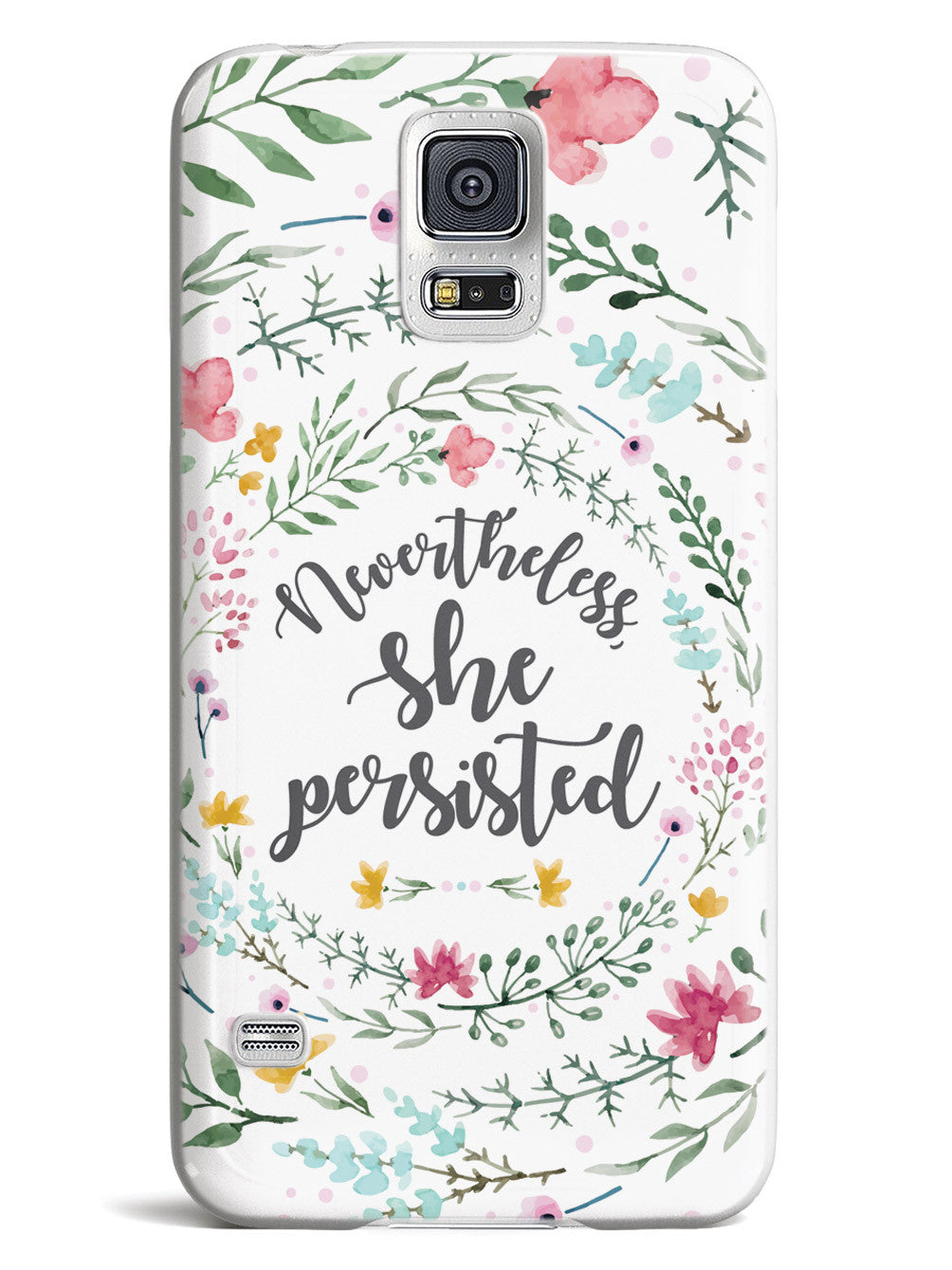 Nevertheless, She Persisted - Watercolor Flower Wreath - White Case