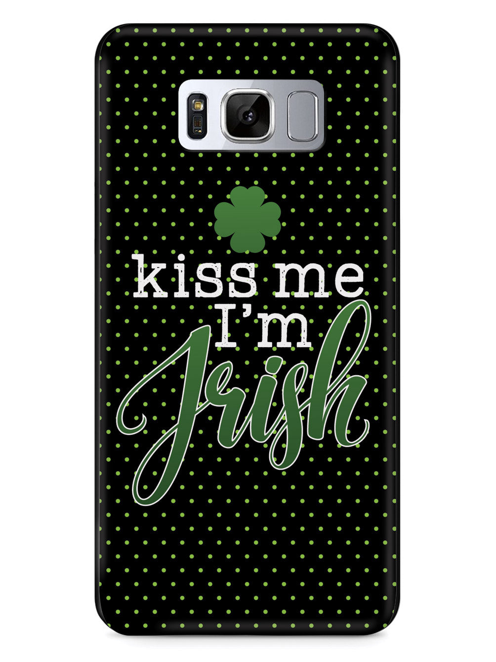 Kiss Me, I'm Irish - Polka Dots - Black Case