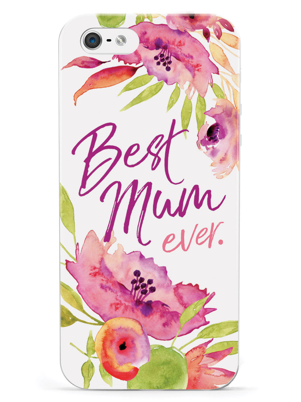 Best Mum Ever. - White Case
