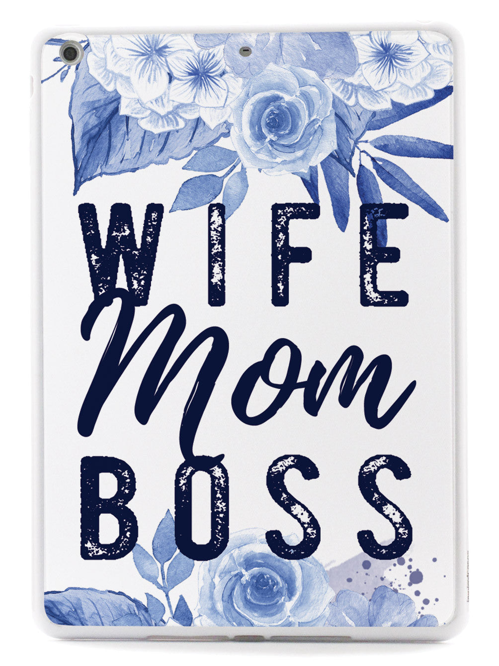 Wife, Mom, Boss - White Case
