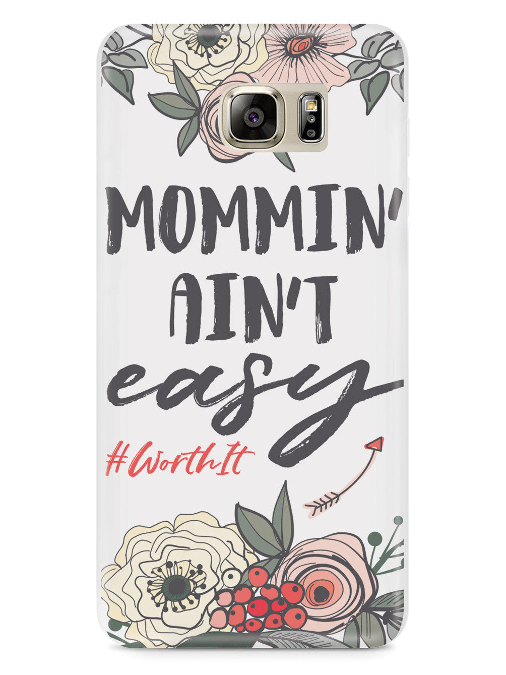 Mommin' Ain't Easy- White Case