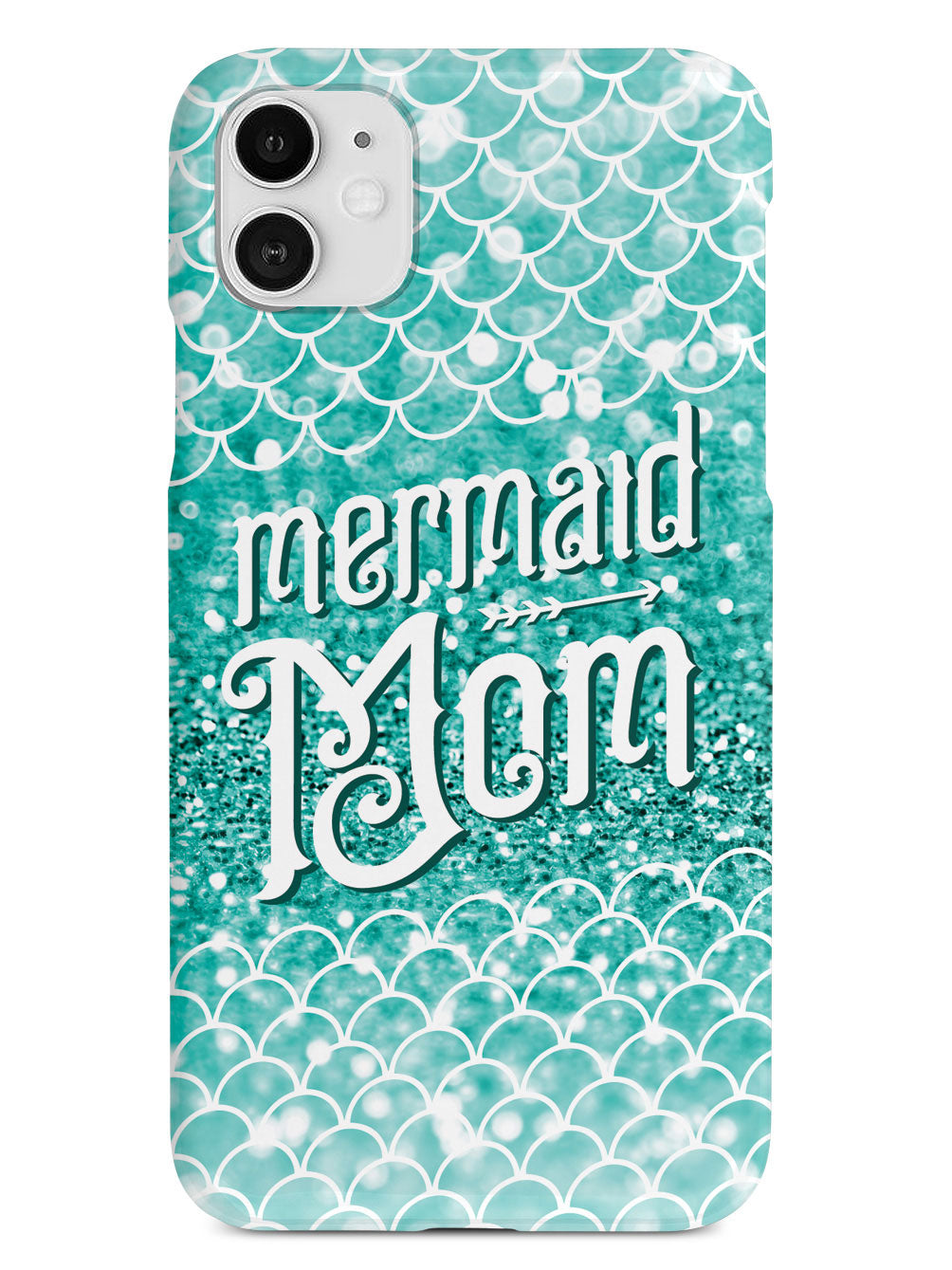 Mermaid Mom - White Case
