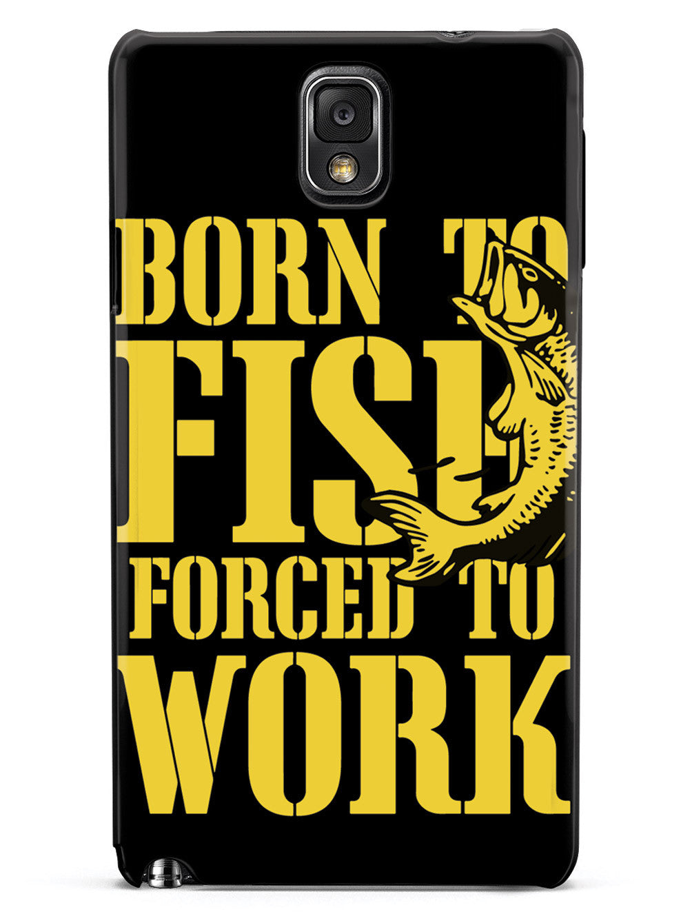 Born To Fish Forced To Work - Black Case