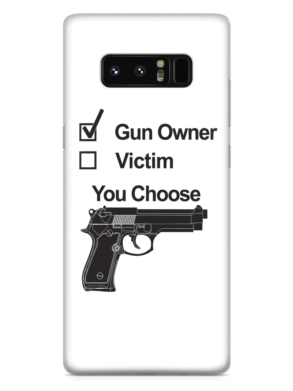 Gun Owner Or Victim, You Choose - White Case
