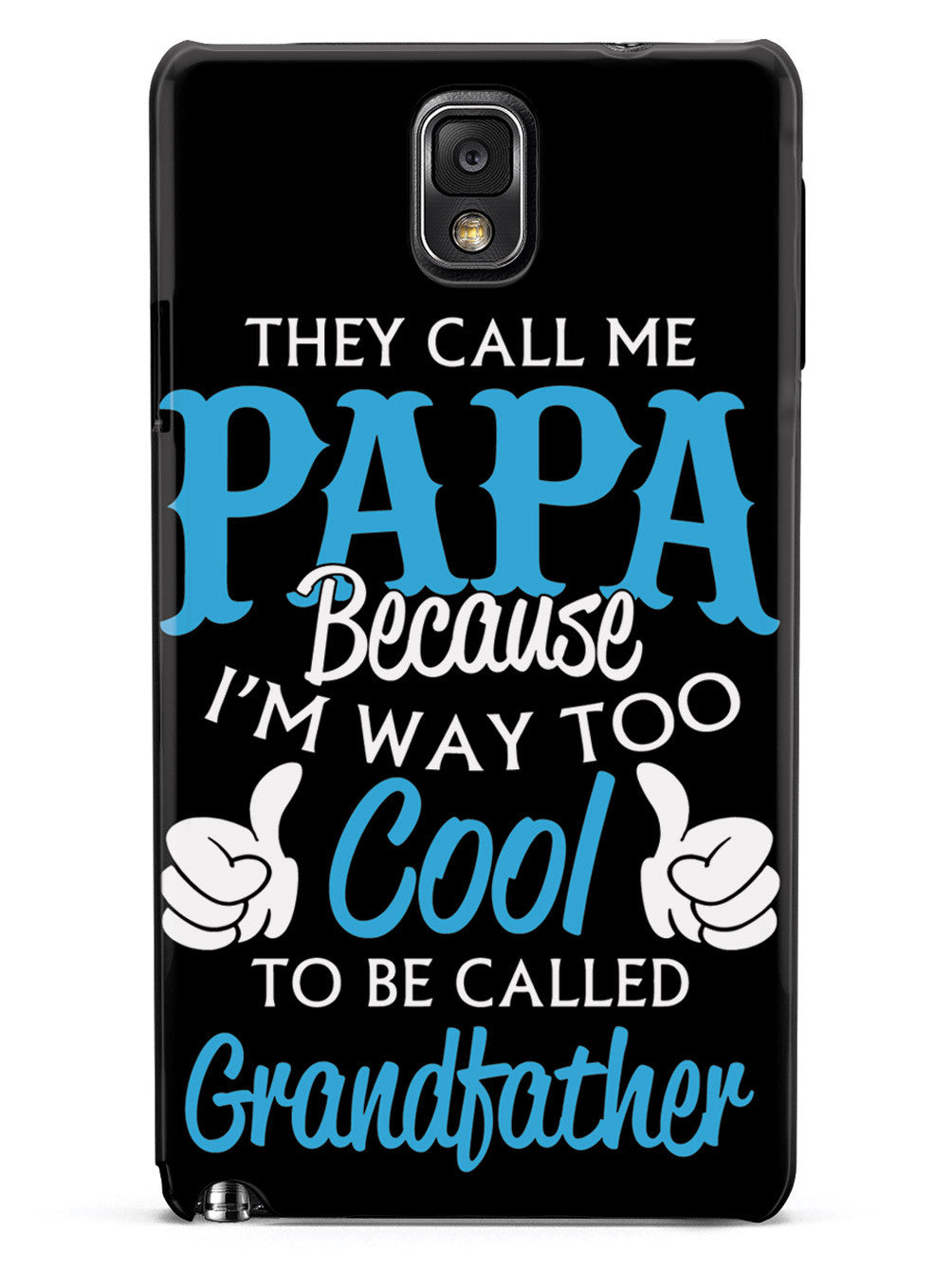 They Call Me Papa - Black Case