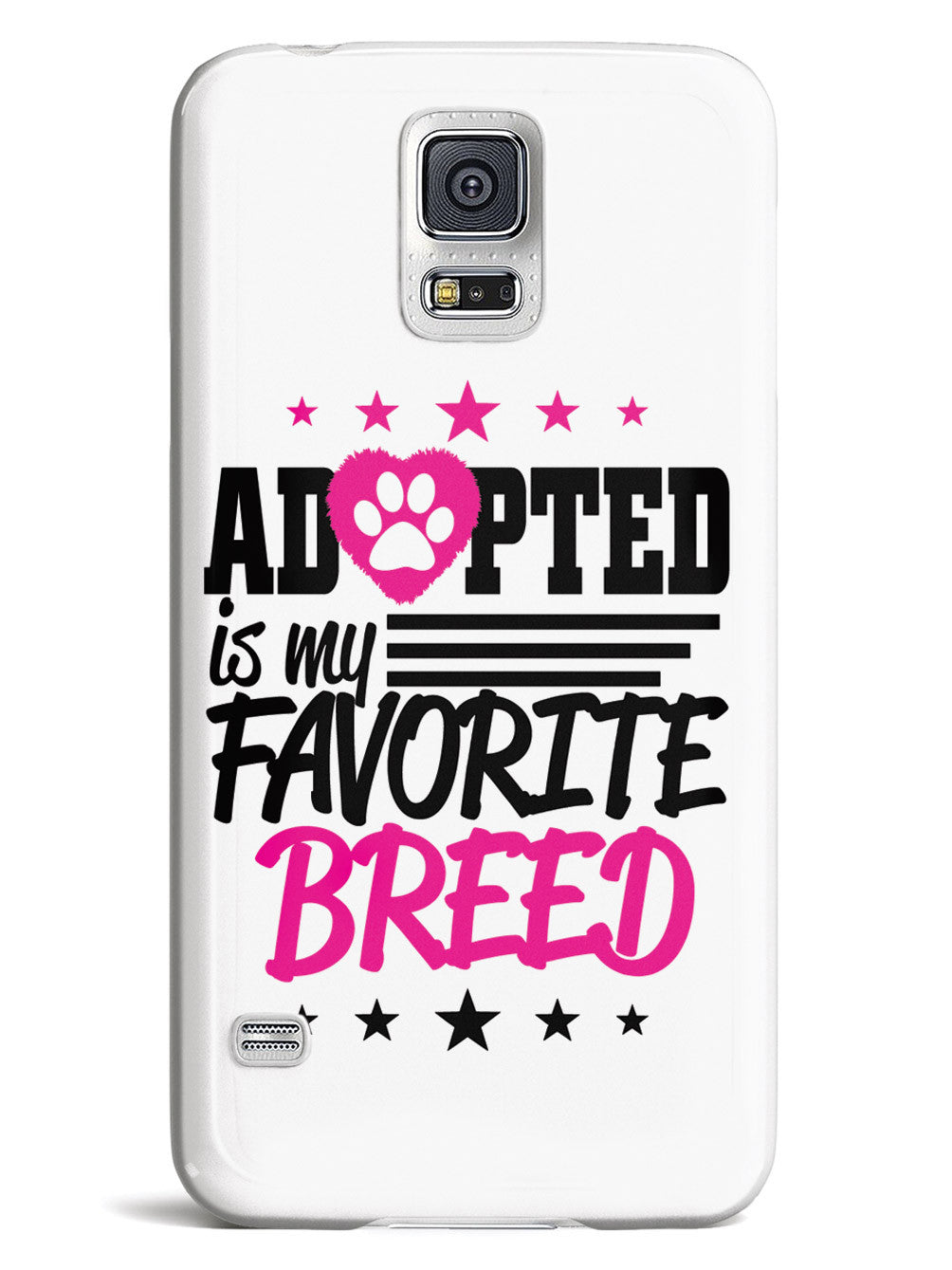 My Favorite Breed is Adopted - White Case