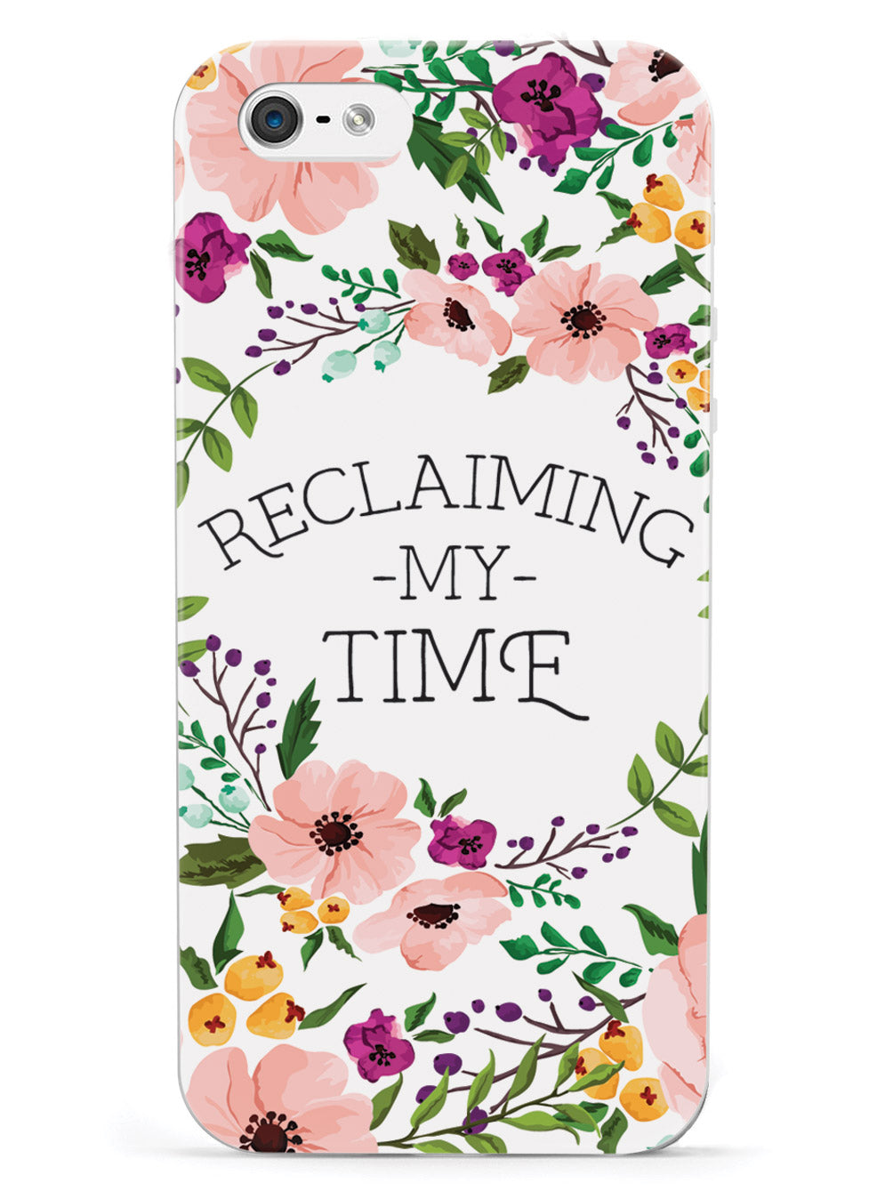 Reclaiming My Time - Flower Wreathe - White Case