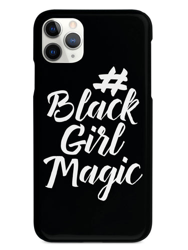 #BlackGirlMagic - Black Case