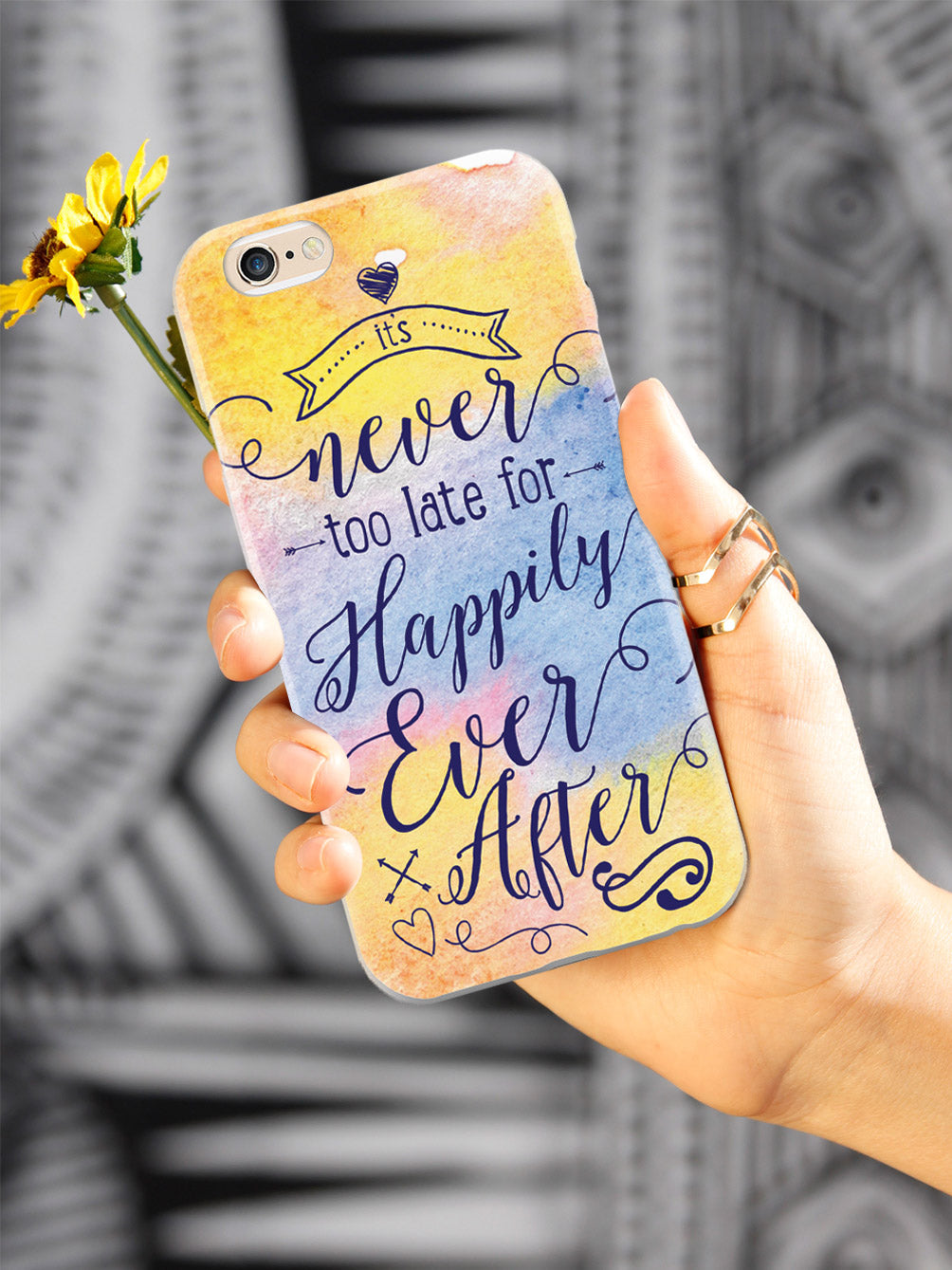 It's Never Too Late for Happily Ever After - Multicolor Case