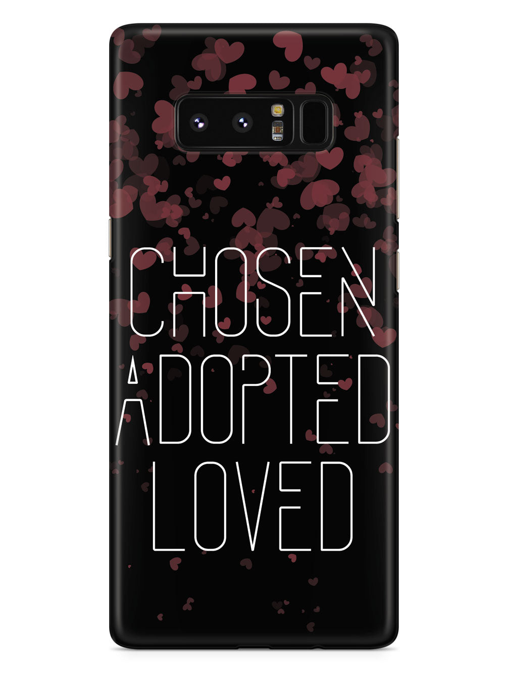Chosen, Adopted, Loved - Black Case