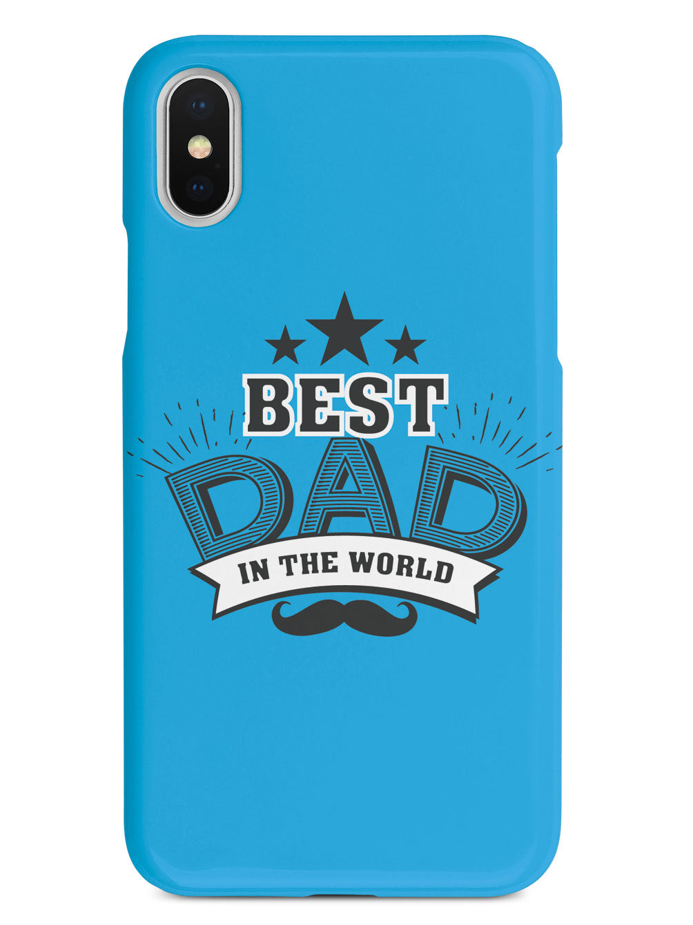 Best Dad In The World - White Case