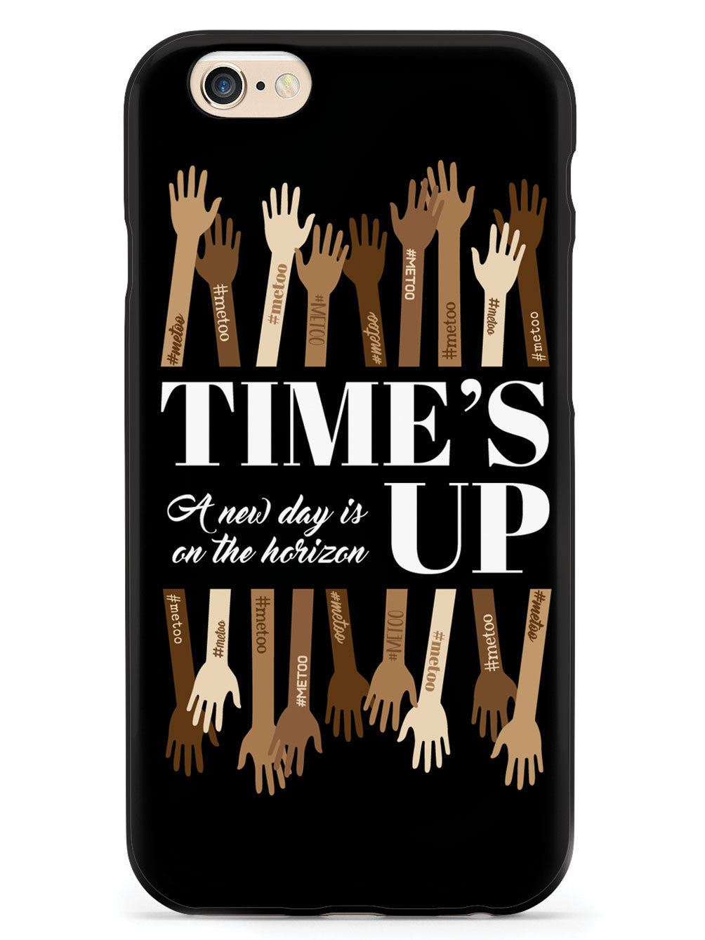 Time's Up - A New Day is on the Horizon - #MeToo - Black Case