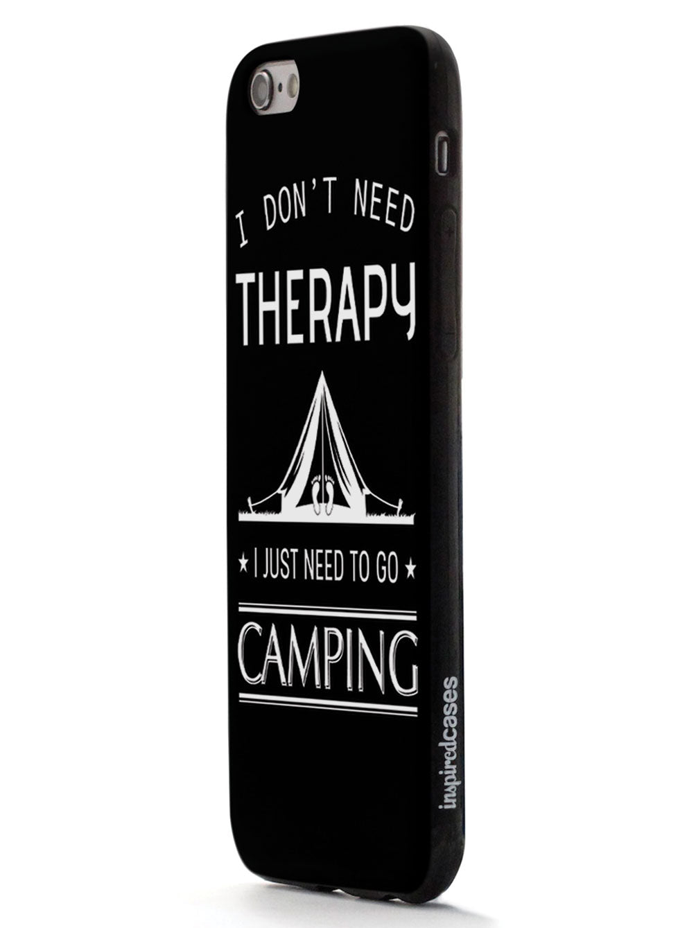 I Don't Need Therapy I Just Need To Go Camping - Black Case