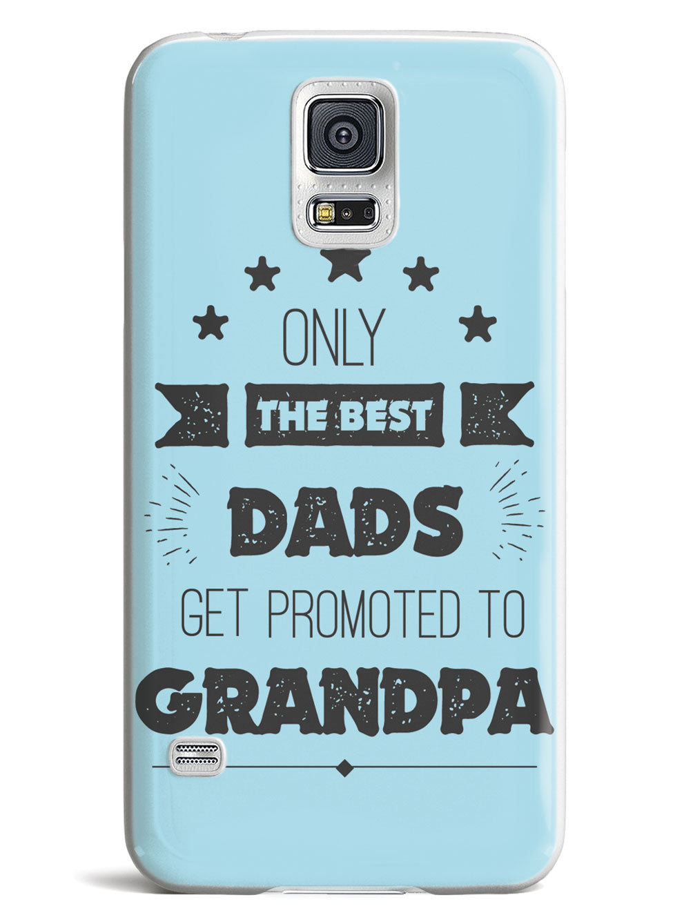Only The Best Dads - Grandpa - White Case
