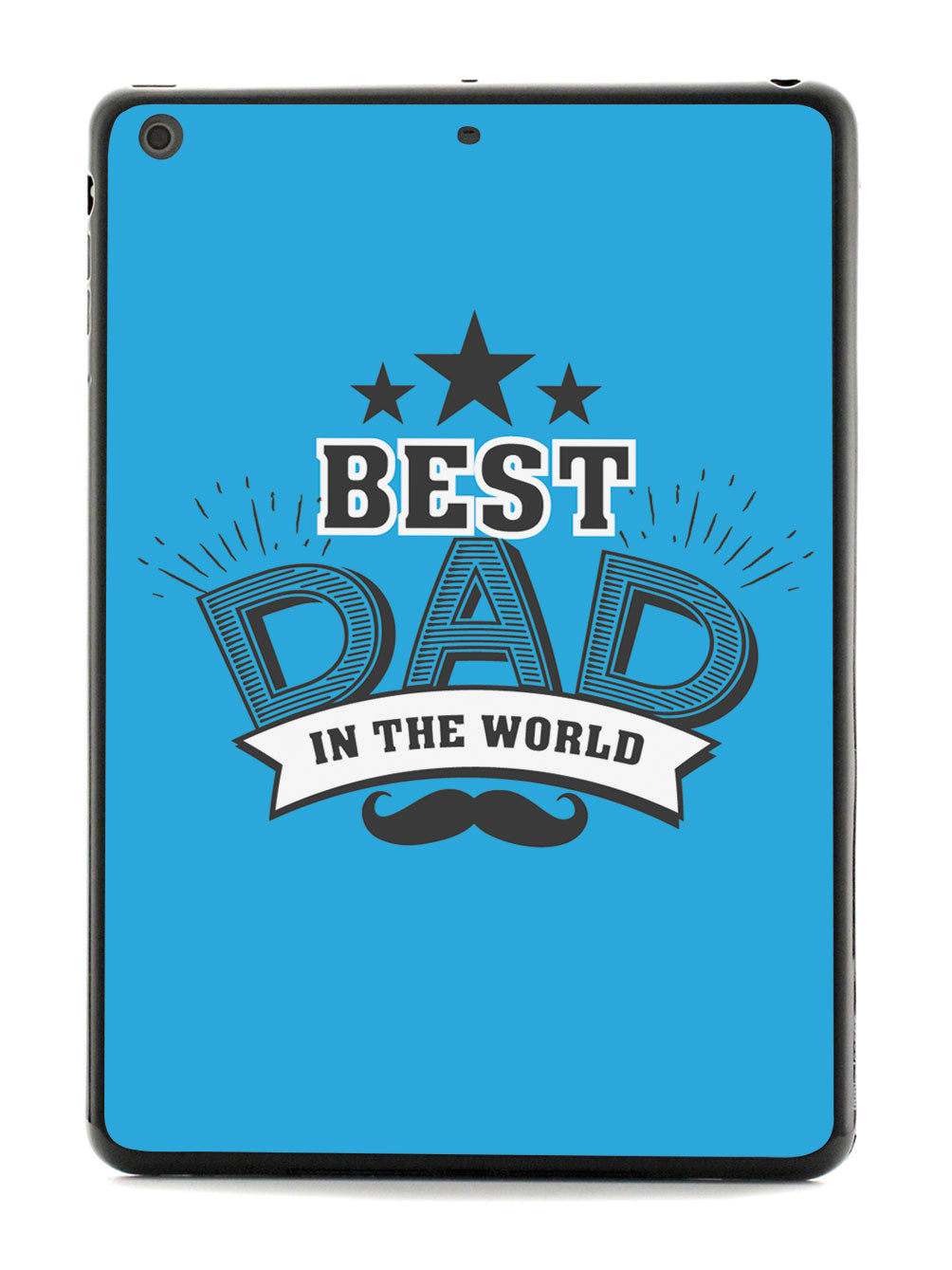 Best Dad In The World - Black Case