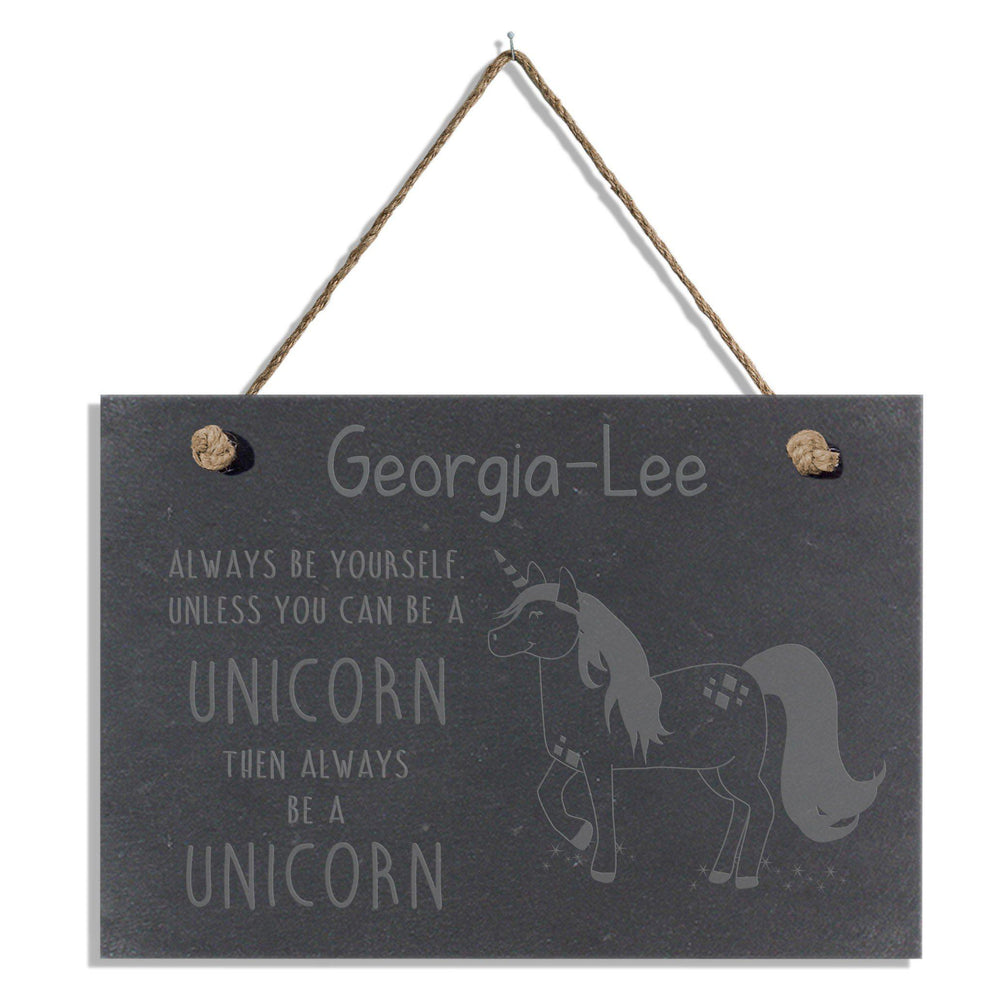 Always Be A Unicorn Slate Hanging Sign