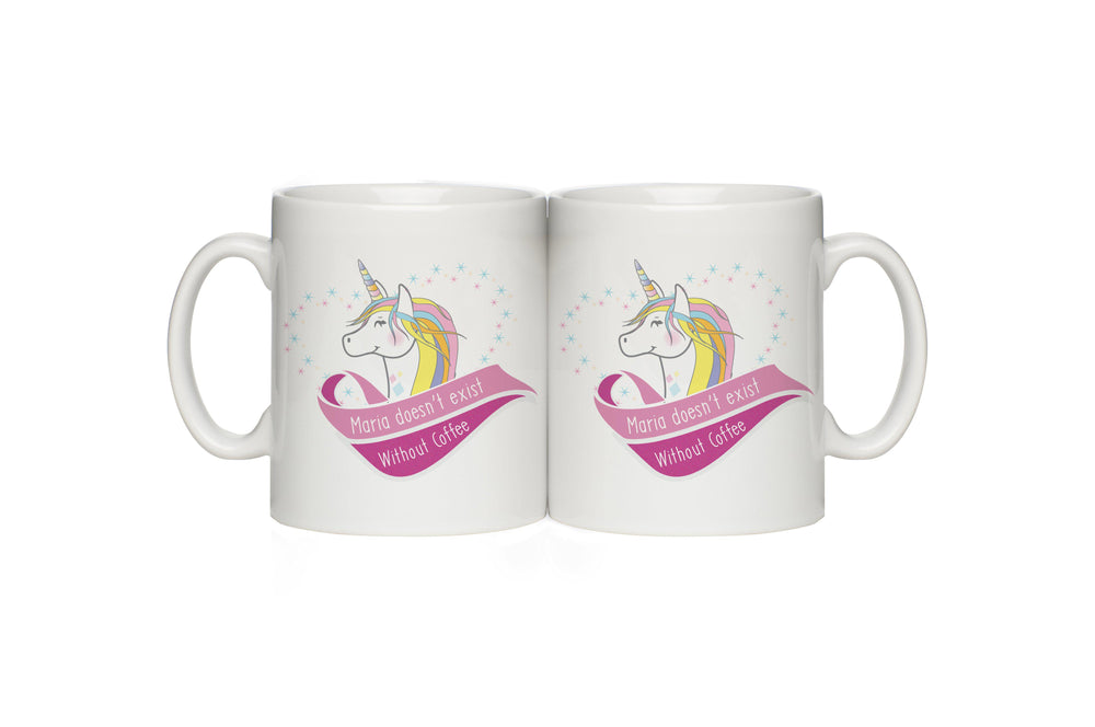"Unicorn Coffee Mug - A Pink Banner Around A Unicorns Head That Reads ""Maria Doesn't Exist Without Coffee"