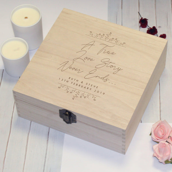 "True Love Story Memory Box - Beautifully Engraved Memory Box With The Text ""A True Love Story Never Ends"" With A Personalised Message Below"