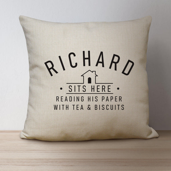 Sits Here Linen Cushion - Personalised Especially For Richard