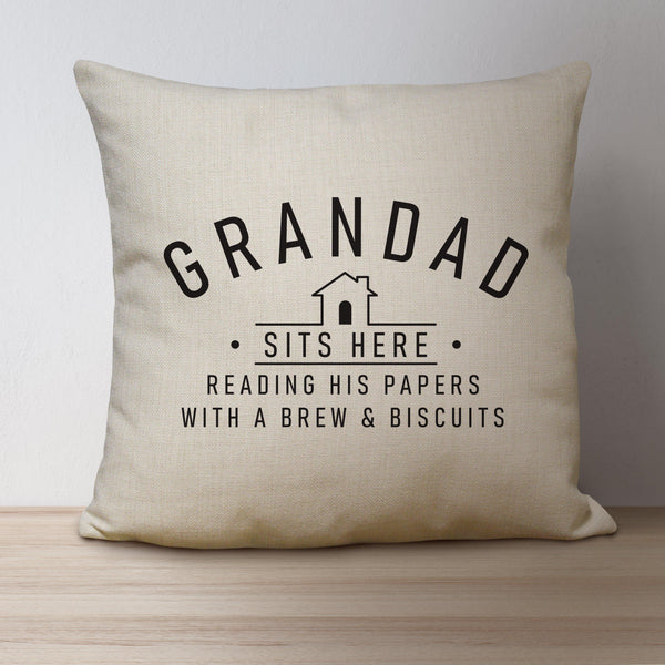 Sits Here Linen Cushion - GRANDAD In Bold Above A House And The Words SITS HERE With A Special Message Of Your Choice Underneath