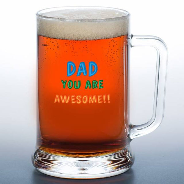Dad You Are…. Stern Pint Glass - Text Reads Awesome