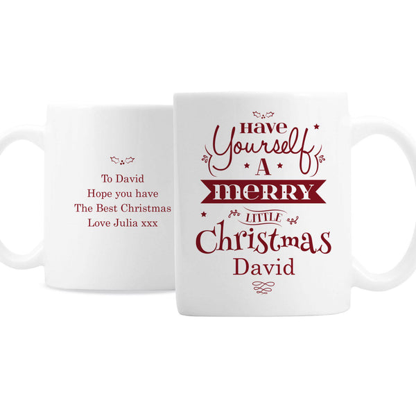 Personalised Merry Little Christmas Mug - Front & Rear Of Mug Showing The Personalised Message From Julia