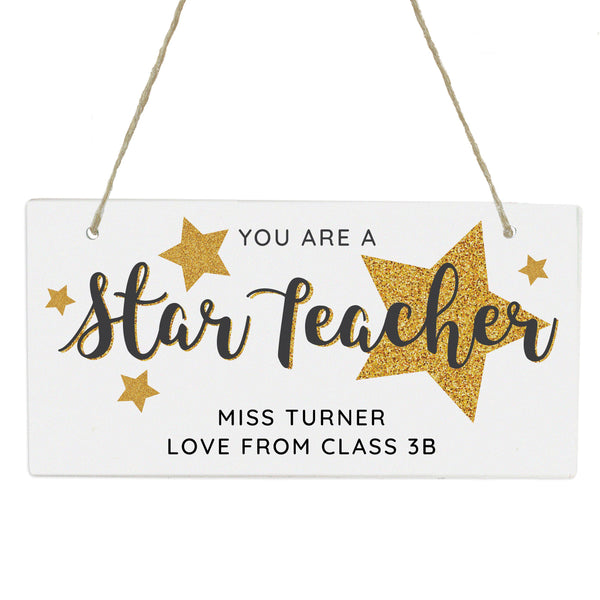 Personalised You Are A Star Teacher Wooden Sign -  Personalised From The Class To Miss Turner