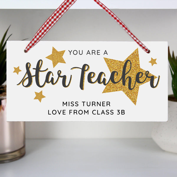 Personalised You Are A Star Teacher Wooden Sign - Gold Glitter Stars  In Various Sizes Around The Fixed Text