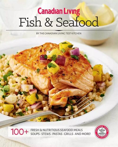 Canadian Living: Fish & Seafood