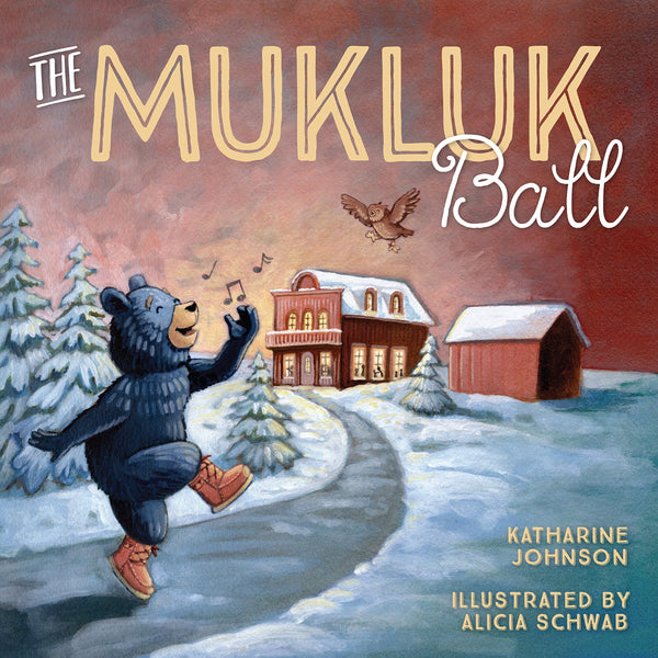 Book Signing Event: MukLuk Ball release party!